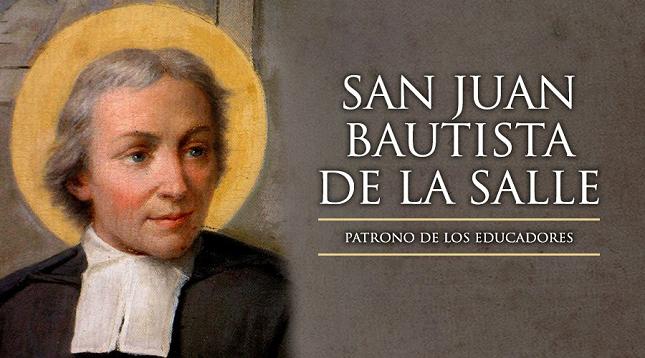 San Juan Bautista de La Salle, Patrono de los Educadores Cristianos